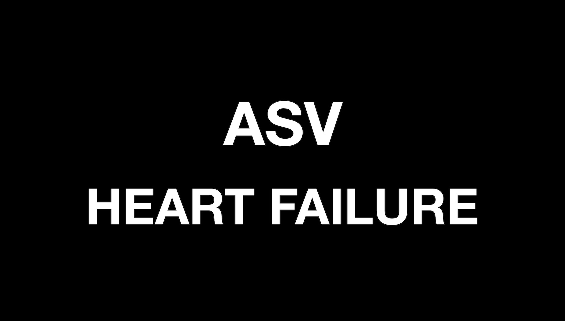 ASV recall Heart failure